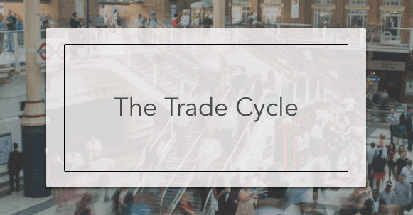 The Trade Cycle