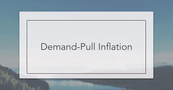 Demand Pull Inflation Intelligent Economist