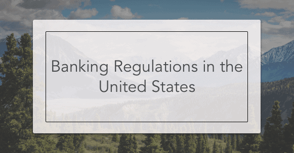 banking regulations in the united states