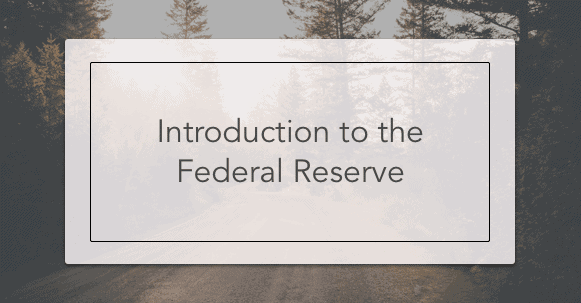 introduction to the federal reserve