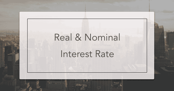 real and nominal interest rate
