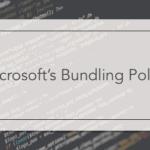 Microsoft's Bundling Policy