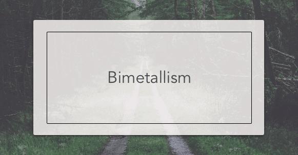 bimetallism