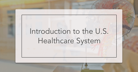 introduction to the us healthcare system