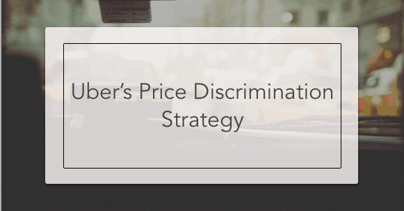 uber price discrimination strategy