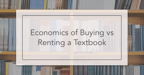 Economics of Buying vs Renting a Textbook