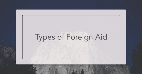 types of foreign aid