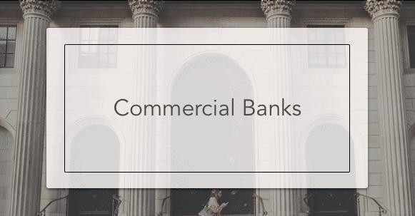 Commercial Banks | Intelligent Economist